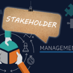 How to effectively manage your stakeholders
